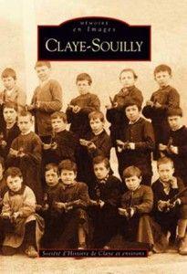 CLAYE SOUILLY Mémoire en Images