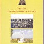 La Grande Tombe de Villeroy 1914-2014