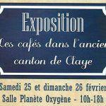 Exposition «Les cafés dans l'ancien canton de Claye»